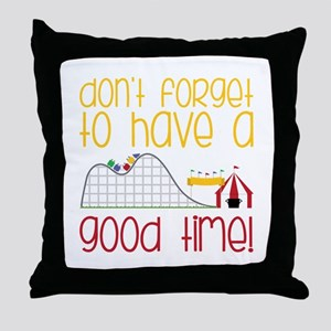 Dont Forget Throw Pillow