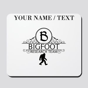 Custom Bigfoot Research Team Mousepad