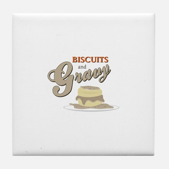 Biscuits & Gravy Tile Coaster
