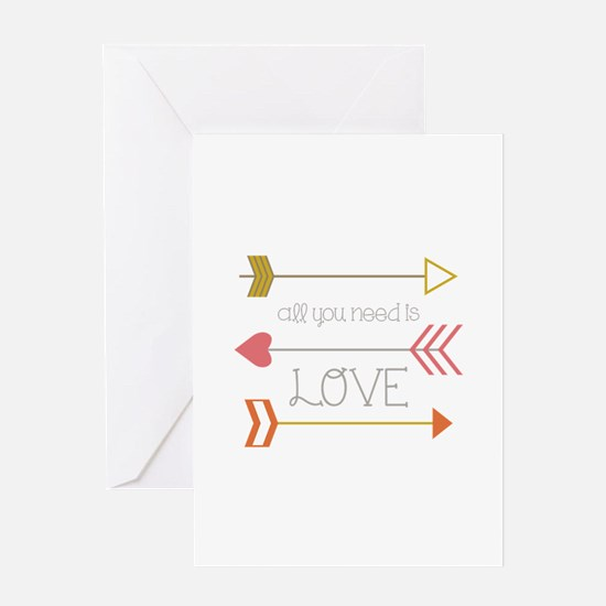 All You Need Greeting Cards