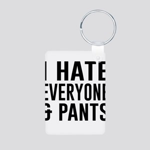 I Hate Everyone & Pants Keychains