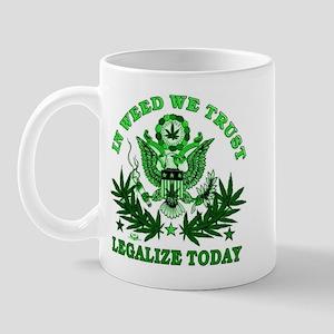Legalize Today Mug