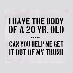 I have the body of a 20 yr old.....can you help me
