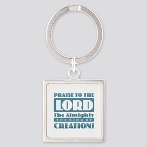Praise the Lord Keychains