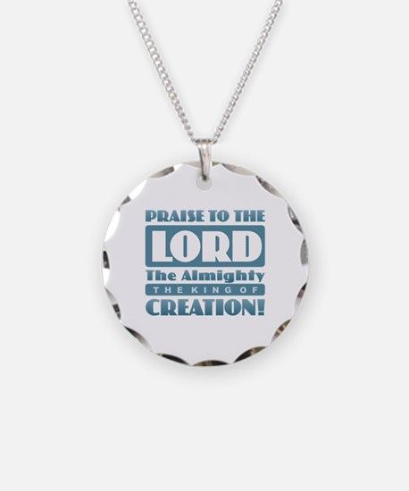 Praise the Lord Necklace