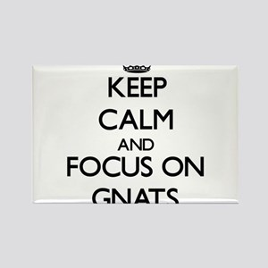 Keep Calm and focus on Gnats Magnets