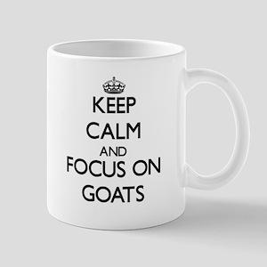 Keep Calm and focus on Goats Mugs