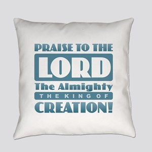 Praise the Lord Everyday Pillow