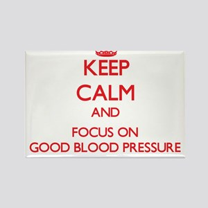 Keep Calm and focus on Good Blood Pressure Magnets