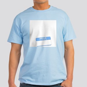 """my name is"" blue  Light T-Shirt"