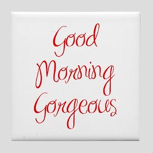 good morning gorgeous, mug, quote, humor, sexy, mo