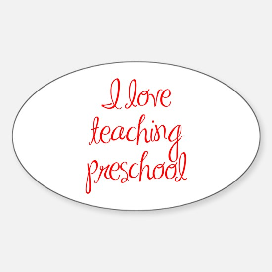 I love teaching preschool, kindergarten, grammar,