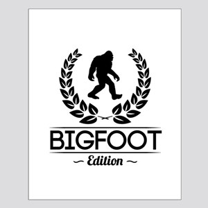 Bigfoot Edition Posters