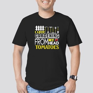 I Love Gardening From My Head Tomatoes T S T-Shirt