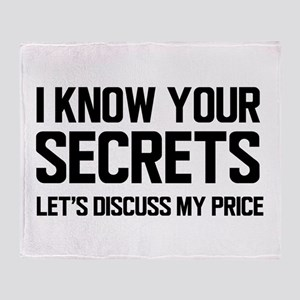 I know you secrets, Let's discuss my price Throw B