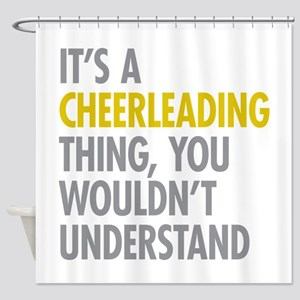 Its A Cheerleading Thing Shower Curtain