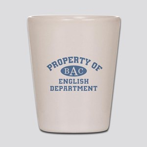 Property of English Department Shot Glass