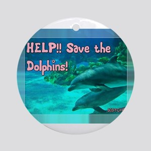 Save The Dolphins! Ornament (round)