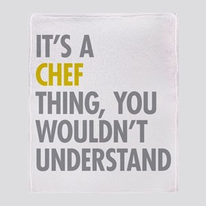 Its A Chef Thing Throw Blanket