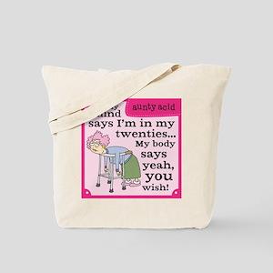 Aunty Acid: In My Twenties Tote Bag