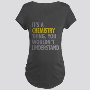 Its A Chemistry Thing Maternity Dark T-Shirt