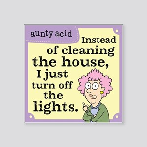 "Aunty Acid: Cleaning House Square Sticker 3"" x 3"""