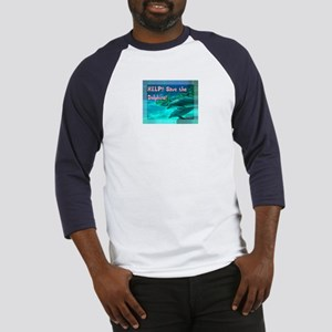 Save The Dolphins! Baseball Jersey