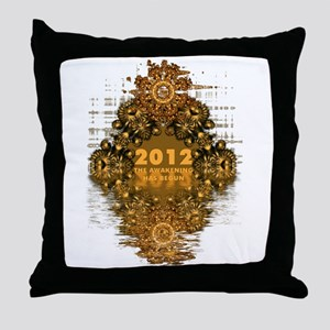 AWAKENING 2012 Throw Pillow