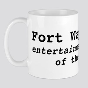 "Ft. Wayne ""entertainment capi Mug"