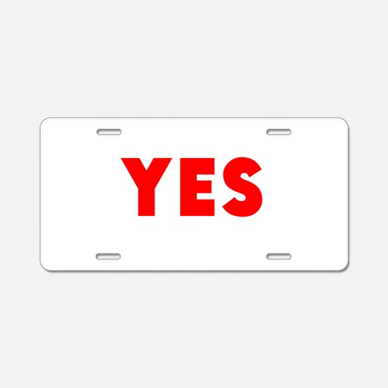Yes Aluminum License Plate