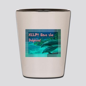 Save the Dolphins! Shot Glass