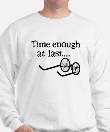 Time Enough At Last Sweatshirt