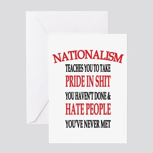 Nationalism Truth Greeting Cards