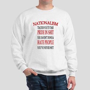 Nationalism Truth Sweatshirt