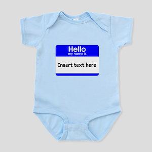 Hello my name is insert Infant Bodysuit