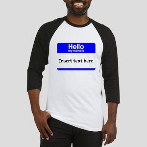 Hello my name is insert Baseball Jersey