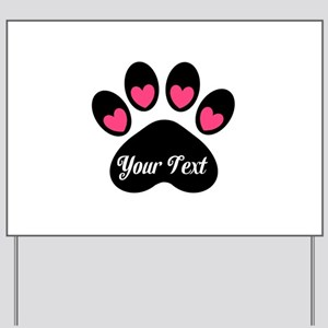 Personalizable Paw Print Pink Yard Sign
