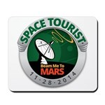 Space Tourist Mousepad
