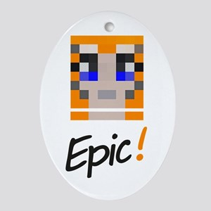 Epic! Ornament (oval)