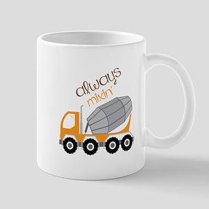 Always Mixin Mugs
