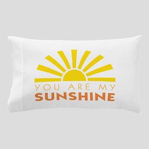 My Sunshine Pillow Case