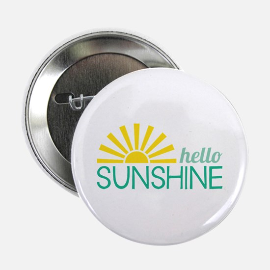 "Hello Sunshine 2.25"" Button"