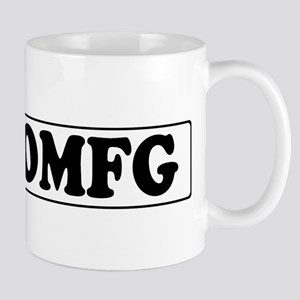 OMFG - OH MY FUCKING GOD - Mugs