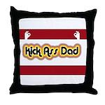 Kick Ass Dad Throw Pillow