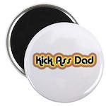 Kick Ass Dad Magnet