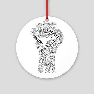 NO JUSTICE NO PEACE Fist Ornament (Round)