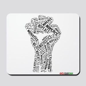 NO JUSTICE NO PEACE Fist Mousepad