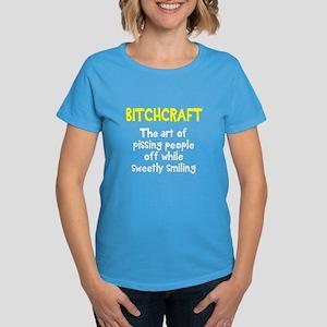 Bitchcraft Women's Dark T-Shirt