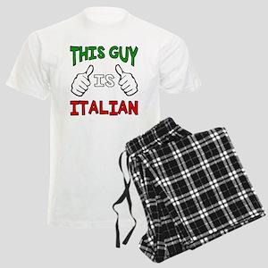 This guy is Italian Pajamas