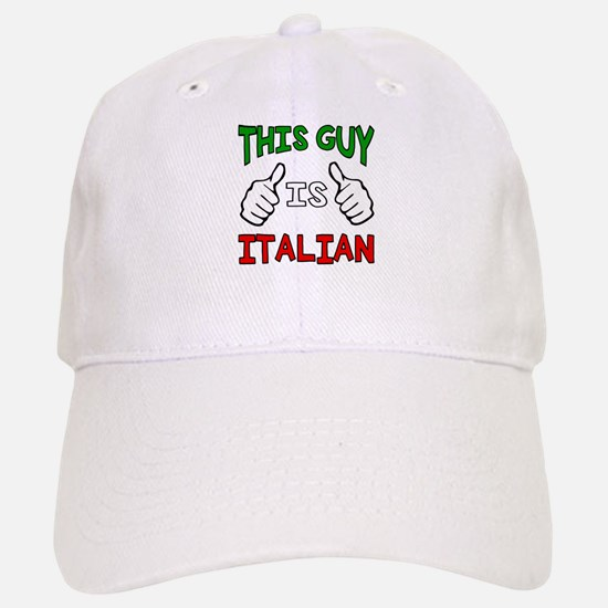 This guy is Italian Baseball Baseball Baseball Cap
